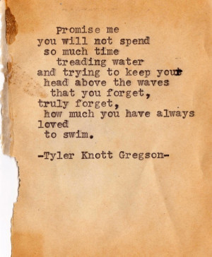 61 Promise Me You Will Not Spend So Much Time Typewriter Poem