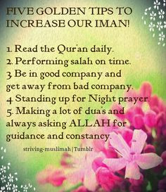 Read the Quran daily. 2. Performing Salah on time. 3. Be in good ...