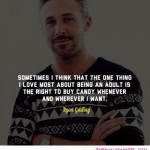 ... about-being-an-aduly-ryan-gosling-quotes-sayings-pictures-150x150.jpg