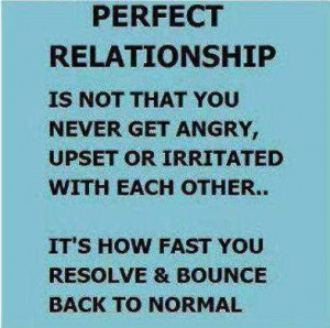 Life Love Quotes Perfect Relationship Is Not
