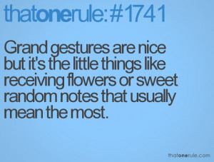 ... receiving flowers or sweet random notes that usually mean the most