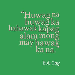 tagalog-quotes-huwag-na-huwag-bob-ong.png