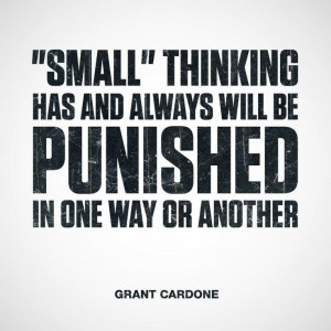 ... In One Way Or Another' ~ Grant Cardone #goals #quotes #thinkbig