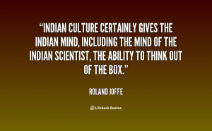 ... Roland-Joffe-indian-culture-certainly-gives-the-indian-mind-107013.png