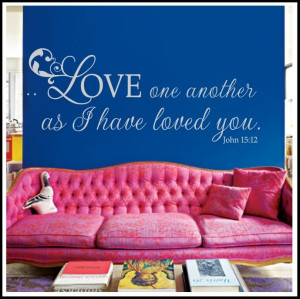 Love One Another Bible Verse Wall Quote