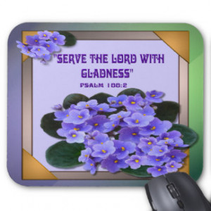 Serve The Lord Mouse Pads