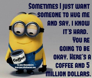 Funny Minion Quotes 5 million dollars
