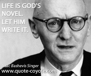 Isaac Bashevis Singer inspirational quotes jpg