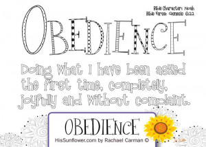 Character Qualities - Obedience. Teaching our children to obey us is ...