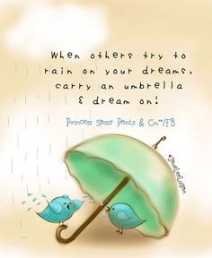 Umbrella quote and illustration via www.Facebook.com ...