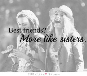 Best Friend Quotes Sister Quotes