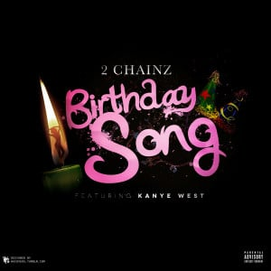 ... .com/post/27938149900/cover-art-2-chainz-ft-kanye-west-birthday-song