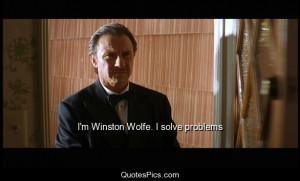 Winston Wolfe. I solve problems – Pulp Fiction