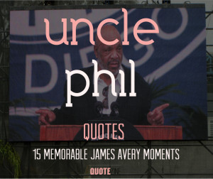uncle-phil-quotes-15.jpg