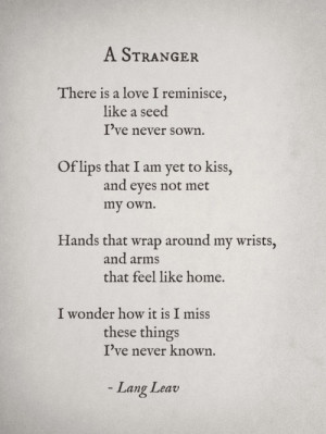 do-notgogentle asked you: A poem about being homesick for a place that ...
