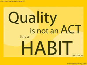 ... is not an act, it is a habit. - Aristotle #quotes #motivational