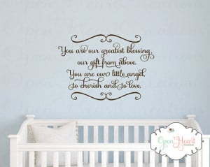 Baby Nursery Wall Decal - You Are Our Greatest Blessing A Gift From ...