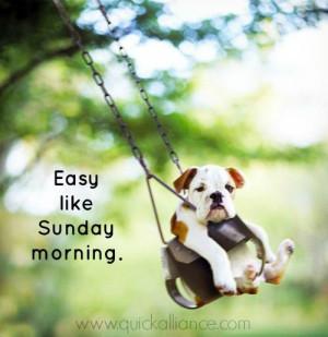 Easy like Sunday morning. Happy #Sunday!: Sunday Morning'S Lol, Sunday ...