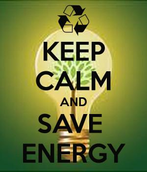 KEEP CALM AND SAVE ENERGY