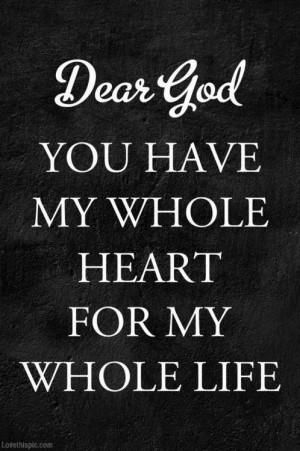 Dear God quotes black and white god heart life faith