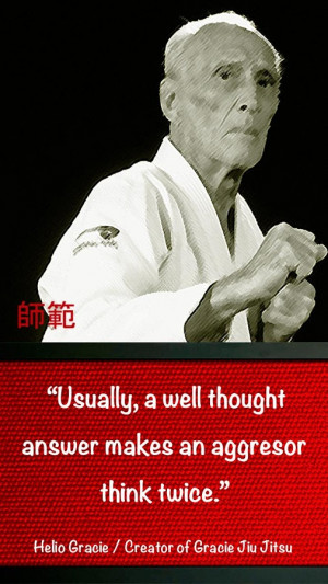 : Bjj Quotes , Rickson Gracie Quotes , Gracie Jiu Jitsu Quotes ...