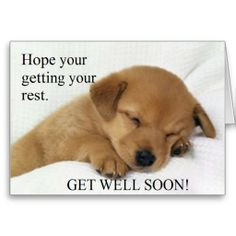 Just SOLD! - Get Well Soon! Greeting Card