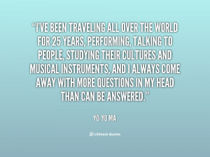 quote-Yo-Yo-Ma-ive-been-traveling-all-over-the-world-24195.png