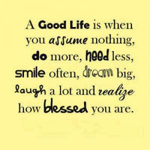 Inspirational Quotes good life dream big laugh a lot