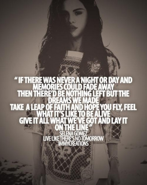 Selena gomez quotes sayings life long