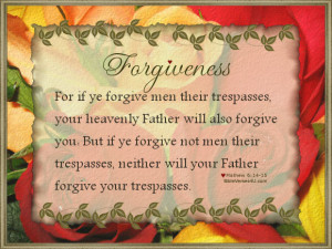 Bible Verses about forgiveness from the King James Bible. God's ...