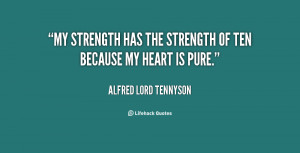 """My strength has the strength of ten because my heart is pure."""""""