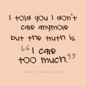 How Much Care Quotes