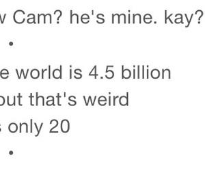 Cameron Dallas IS Mine