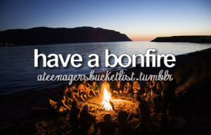 bonfire bucket list friends