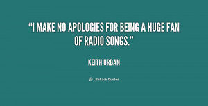 quote-Keith-Urban-i-make-no-apologies-for-being-a-251728.png