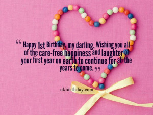 Happy 1st Birthday, my darling. Wishing you all of the care-free ...