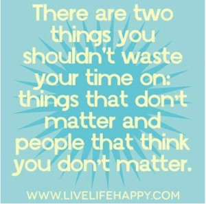 Time is as valuable as you are