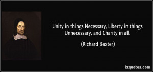 Unity in things Necessary, Liberty in things Unnecessary, and Charity ...