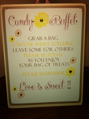 Quotes For Candy Buffet Table Quotesgram