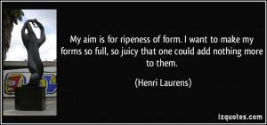 Henri Laurens Quote