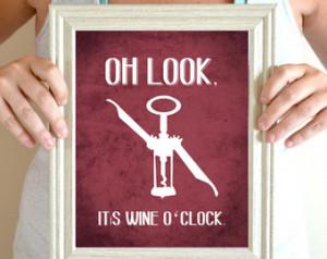 Wine Art Print, Kitchen Sign, Wine Quote, Wine O'Clock 8 x 10 ...
