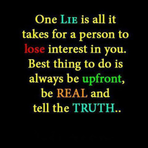 One Lie Is All It Takes For A Person To Lose Interest In You: Quote ...