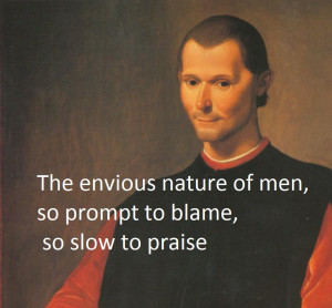 of men… – Machiavelli motivational inspirational love life quotes ...