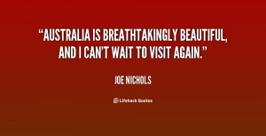 Australia is breathtakingly beautiful, and I can't wait to visit again ...