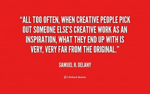 All too often, when creative people pick out someone else's ...