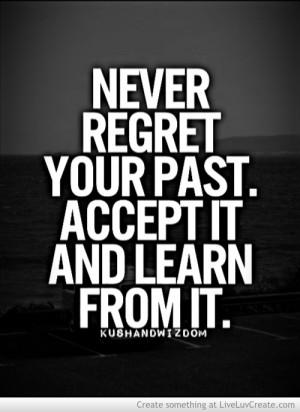 never_regret_your_past-495922.jpg?i