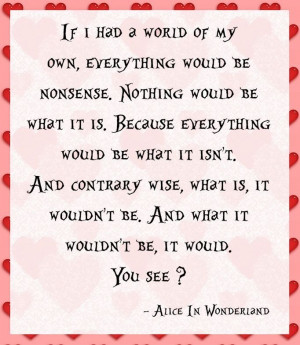 in wonderland love alice in wonderland quotes alice in wonderland ...