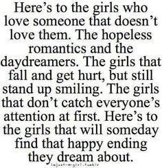 Heres to the guys that love these girls who love someone else they can ...