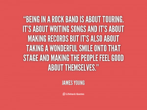 quote-James-Young-being-in-a-rock-band-is-about-37144.png