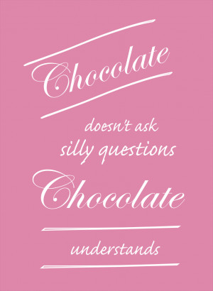 free funny saying printable for chocolate lovers – lustiger Spruch ...